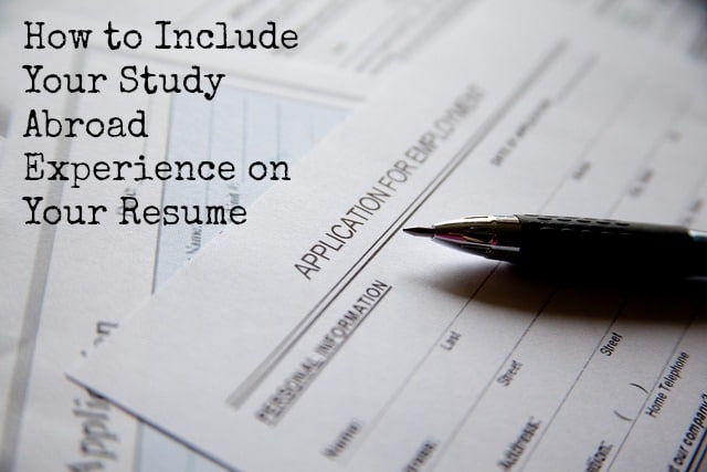 How to Include Your Study Abroad Experience on Your Resume