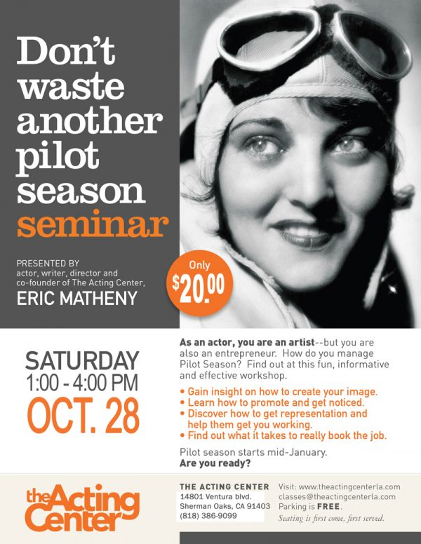Dont-Waste-Another-Pilot-Season-Seminar-flyer-2017 - Acting Classes