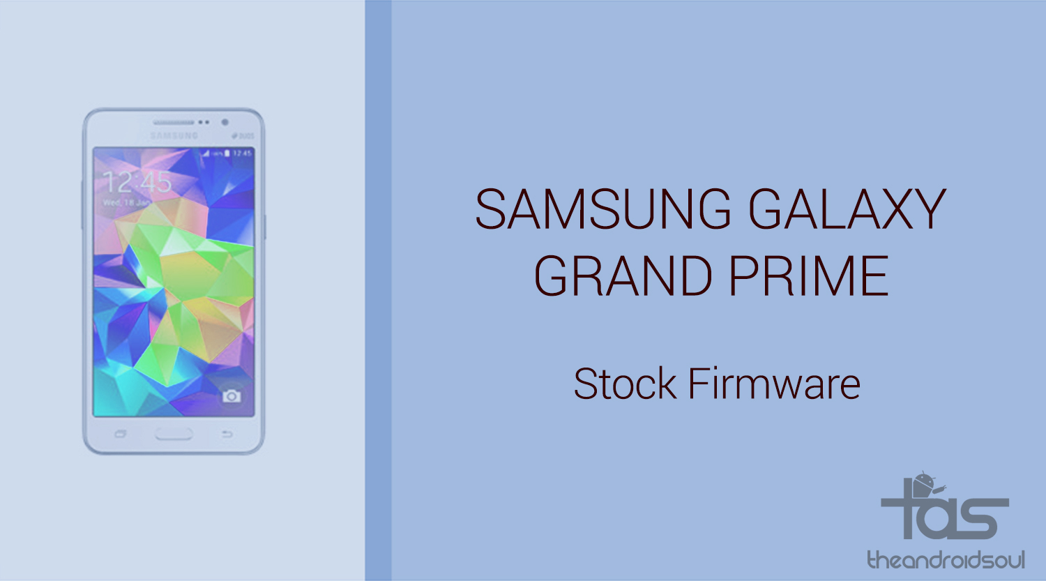 Samsung Galaxy Prime Libre Download Galaxy Grand Prime Firmware Stock Rom Unbrick Update