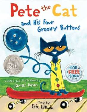 Pete the cat and his 4 groovy buttons