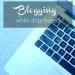 Blogging While Depressed