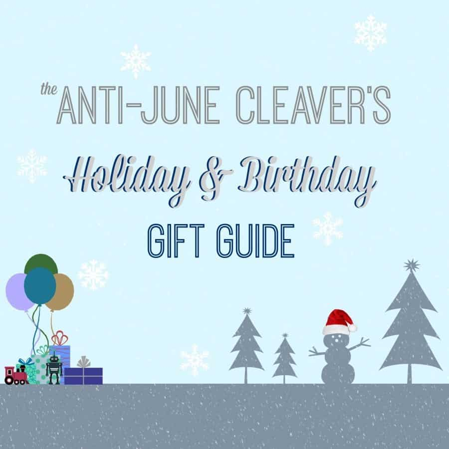 The Anti-June Cleaver's 2015 Holiday Gift Guide submissions