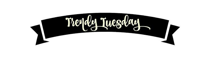 TrendyTuesday