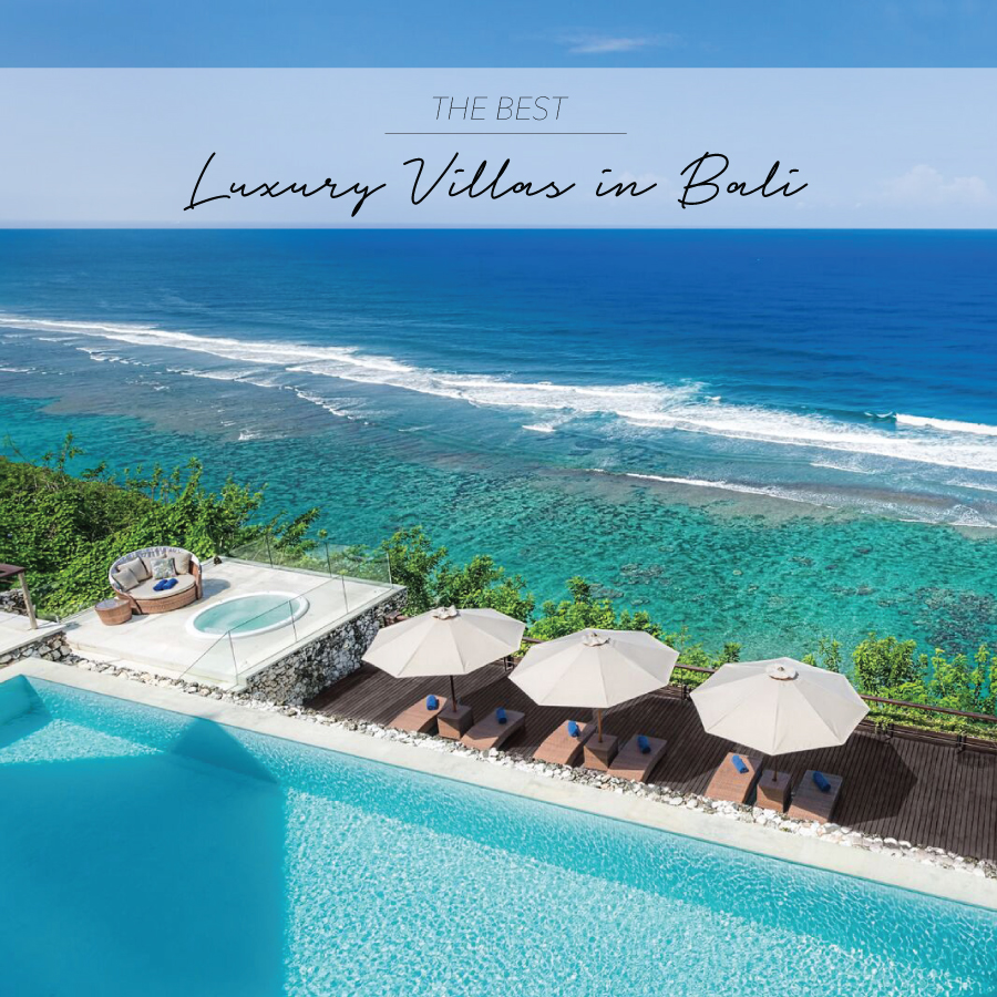 Luxury Villas Best Luxury Villas In Bali By The Asia Collective