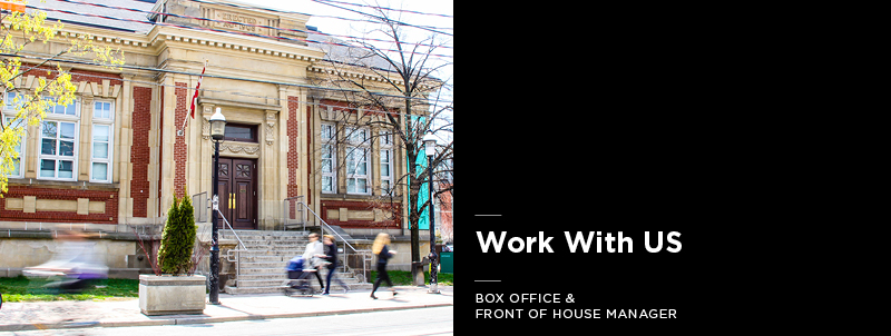 Work With Us Box Office  Front of House Manager The Theatre Centre