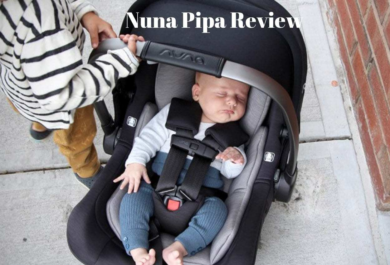 Nuna Stroller Recall Nuna Pipa Review 2019 Edition Is This The Best Car Seat