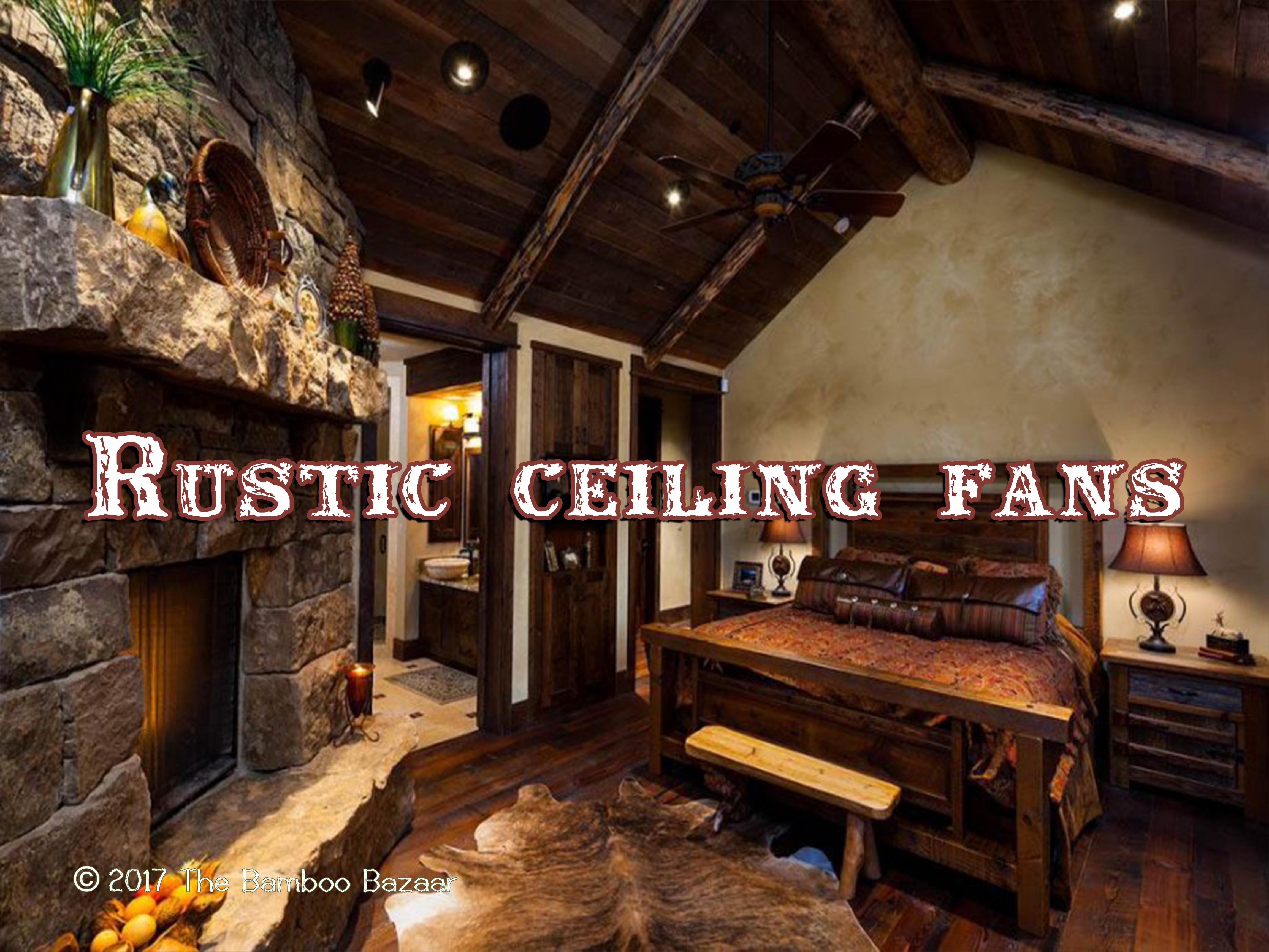 Ceiling Fan For Great Room Rustic Ceiling Fans With Lights A Guide To The Best Of 2017