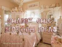 Shabby chic bedroom ideas, my guide to transform with ...