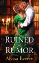 Ruined By Rumor by Alyssa Everett