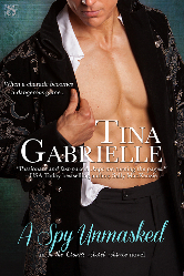 Cover for A Spy Unmasked by Tina Gabrielle