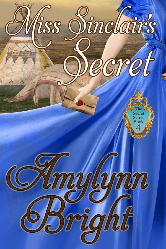 Cover image for Amylynn Bright's Miss Sinclair's Secret