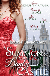Cover image for A Summons from Danby Castle anthology featuring Jerrica Knight-Catania, Samantha Grace, Lily George, Olivia Kelly, and Marie Higgins