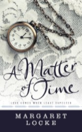 Cover image for Margaret Locke's A Matter of Time