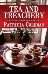 Cover image for Patricia Coleman's Tea and Treachery