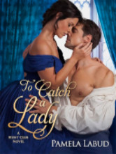Cover image for Pamela Labud's To Catch A Lady
