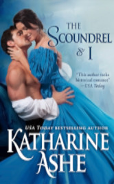 Cover image for THE SCOUNDREL & I by Katharine Ashe