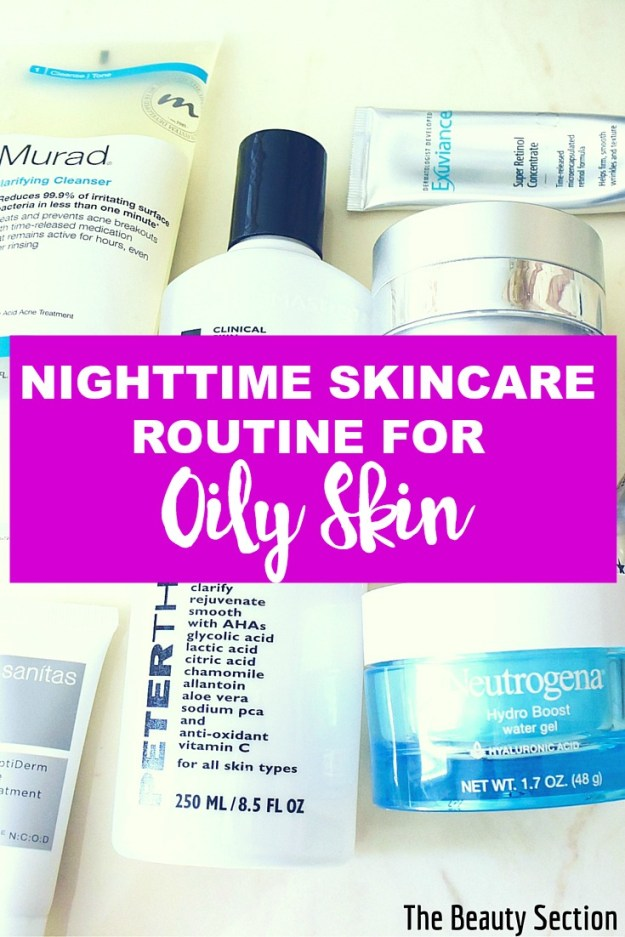 Nighttime Skincare Routine for Oily Skin