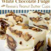 White Chocolate Reese's Peanut Butter Cup Fudge Bites