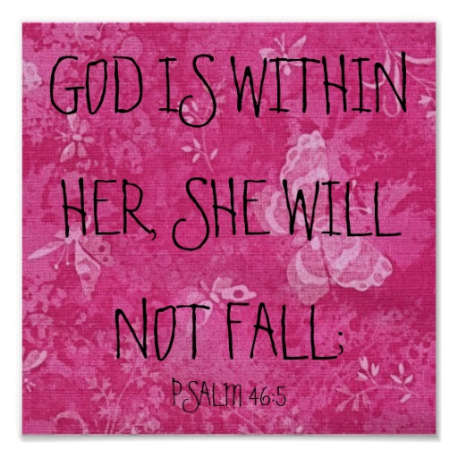 God Is Within Her She Will Not Fall Wallpaper Psalm 46 5 God Is Within Her Poster The Bible