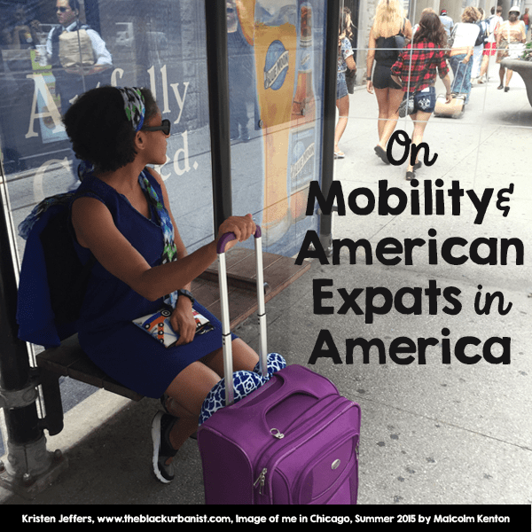 On Mobility and American Expats in America