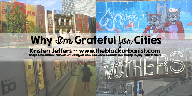 Why I'm Grateful for Cities