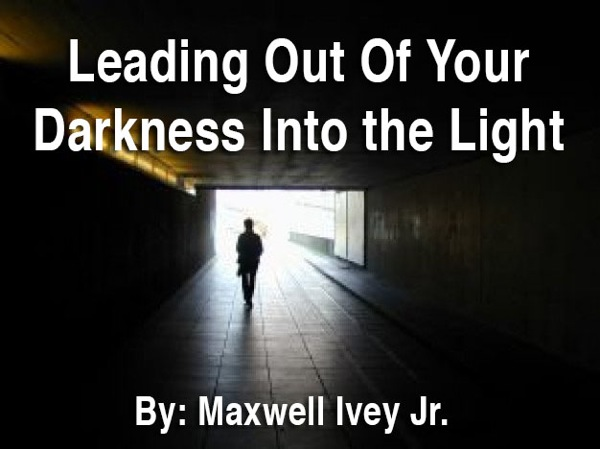 Darkness into the light 2