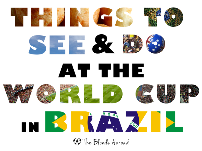 Things to See at the World Cup in Brazil