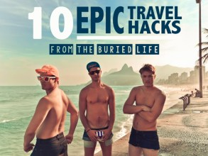 Buried-Life-Epic-travel-hacks