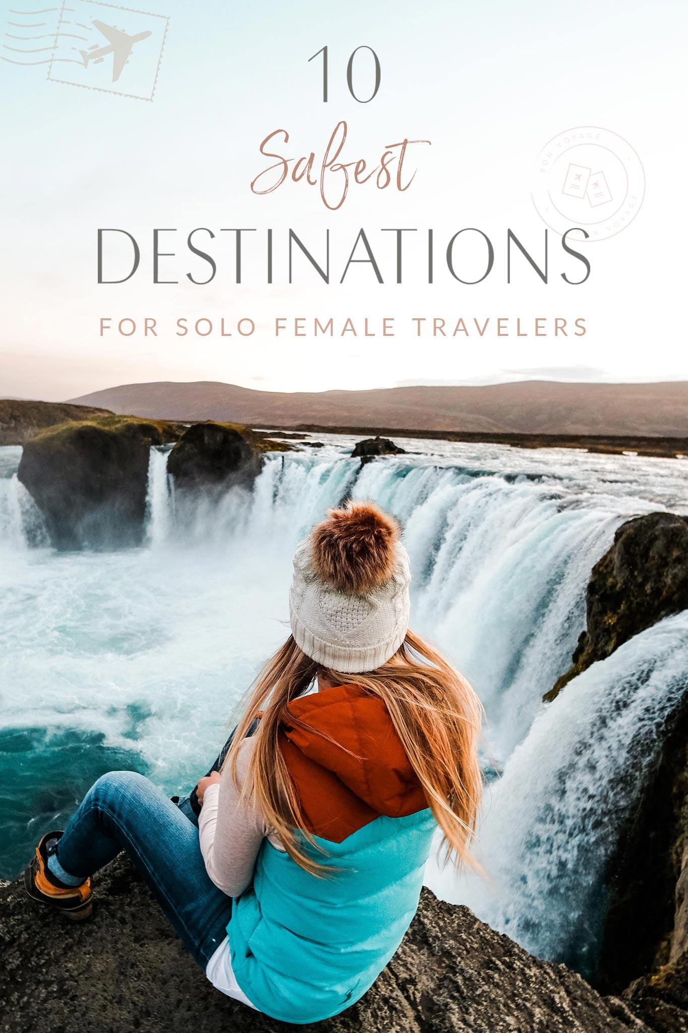 A Traveler Blog 10 Safest Destinations For Solo Female Travelers The