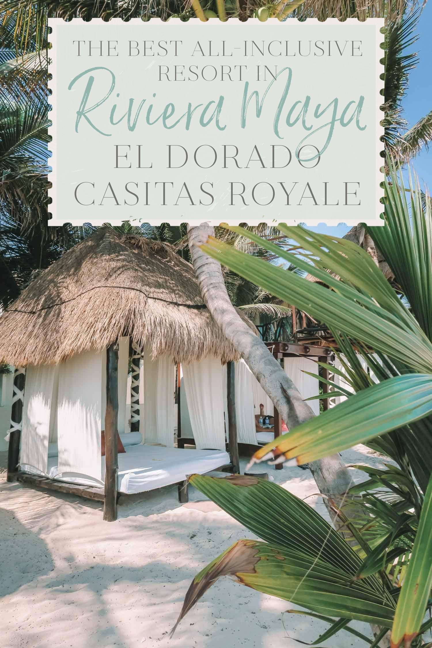 Cuisine Royale Guide The Best All Inclusive Resort In Riviera Maya El Dorado Casitas
