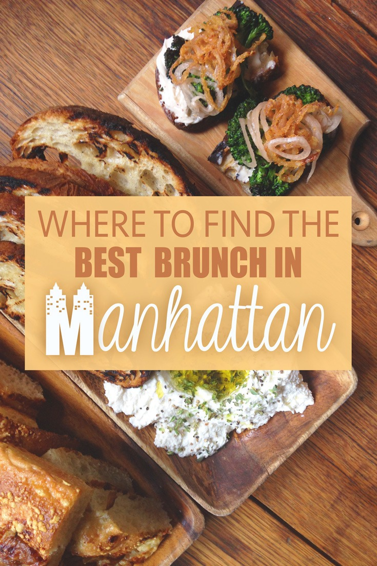 Brunch Best Where To Find The Best Brunch In Manhattan The Blonde Abroad