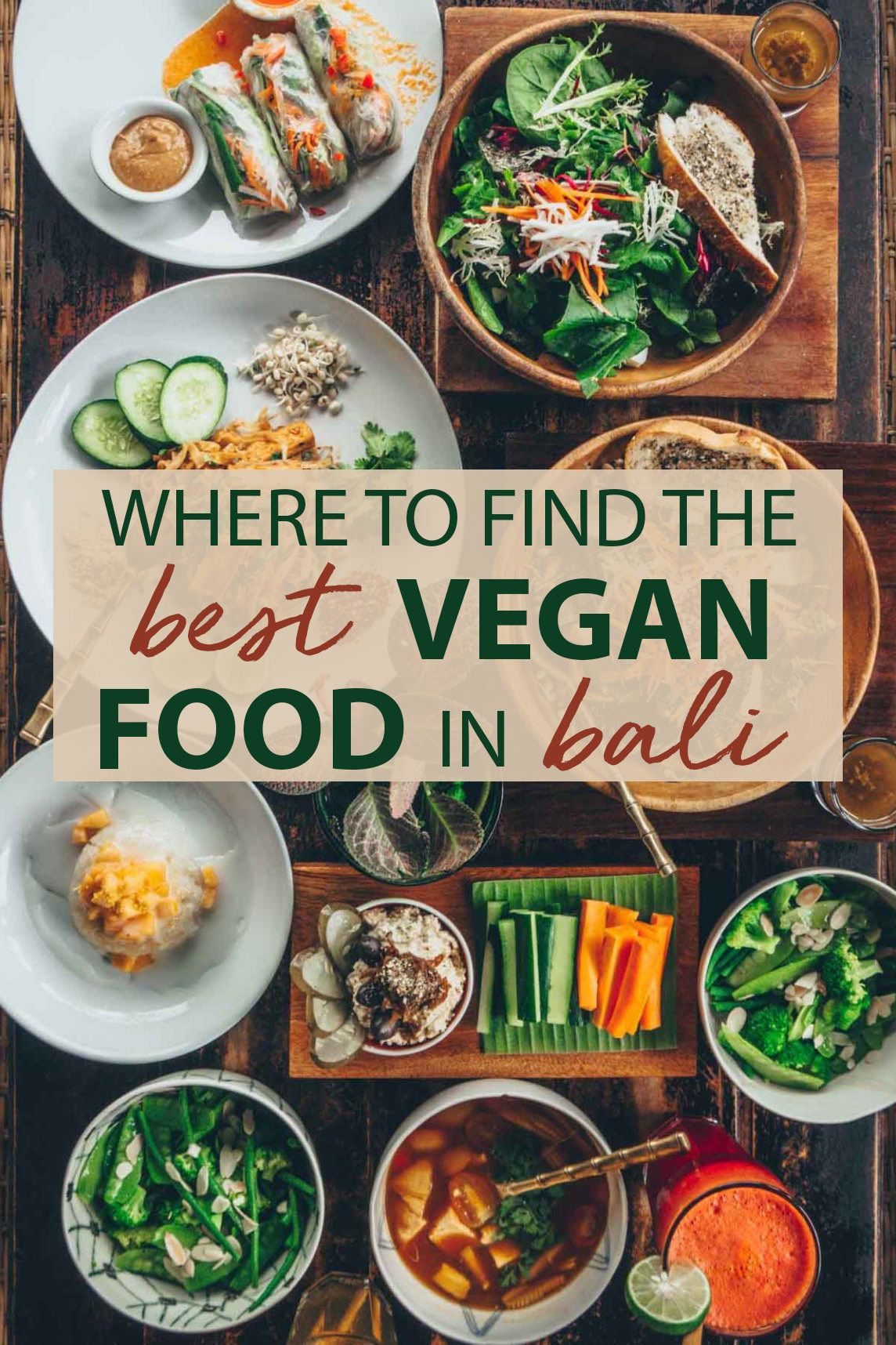 Cuisine Bali Where To Find The Best Vegan Food In Bali The Blonde Abroad