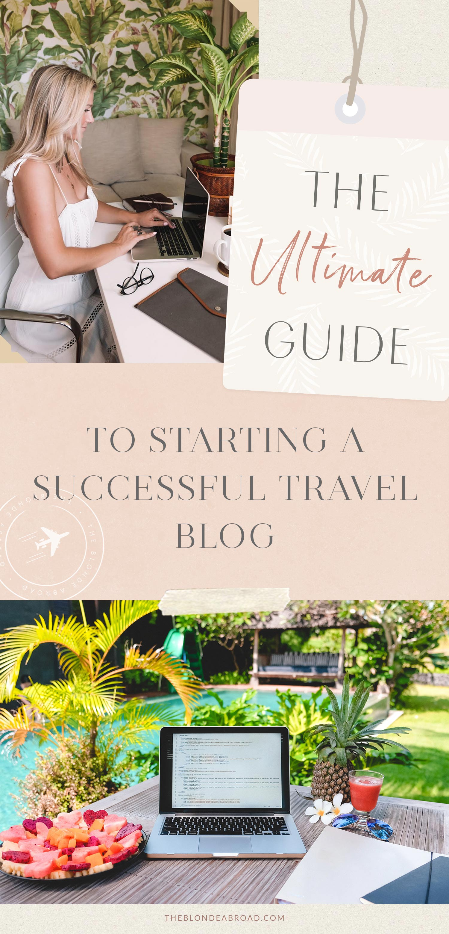 A Traveler Blog The Ultimate Guide To Starting A Successful Travel Blog