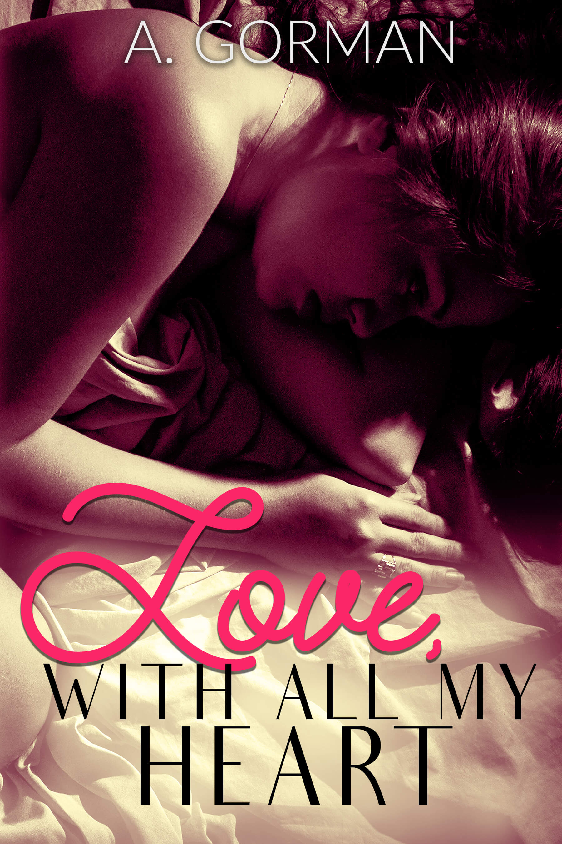 Love, With All My Heart by A. Gorman: Cover Reveal