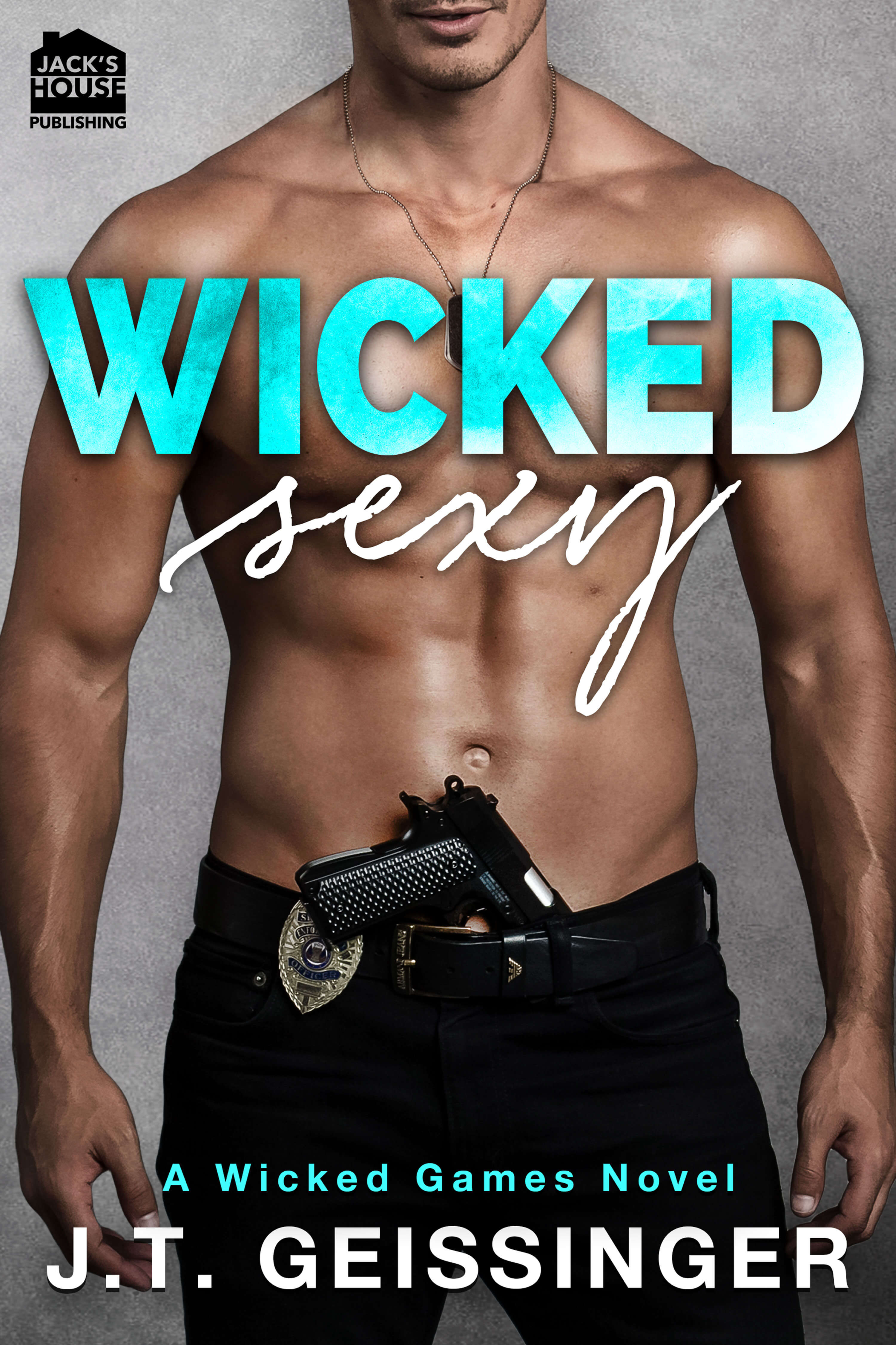 Wicked Sexy by JT Geissinger: Excerpt