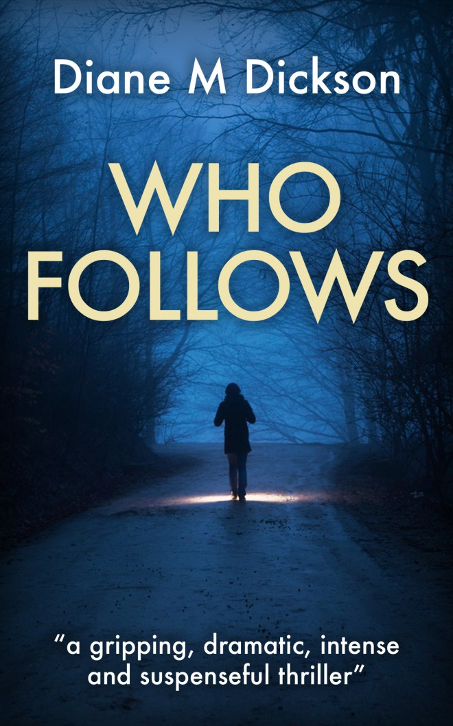 Who Follows by Diane Dickson