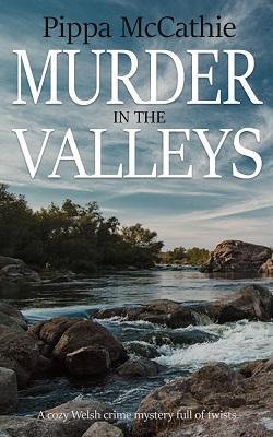 Murder in the Valleys - Pippa McCathie