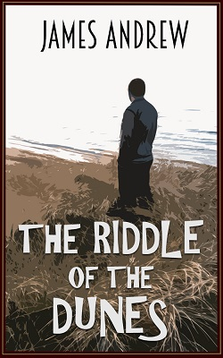 The Riddle of the Sands by James Andrew
