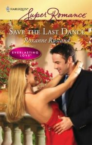 Review: Save the Last Dance by Roxanne Rustand.