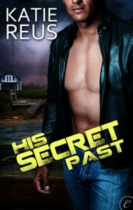 Review – His Secret Past by Katie Reus