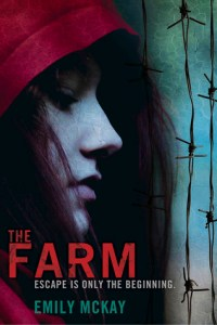 Cover for The Farm by Emily McKay