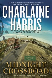 Review – Midnight Crossroad (Midnight Texas #1) by Charlaine Harris