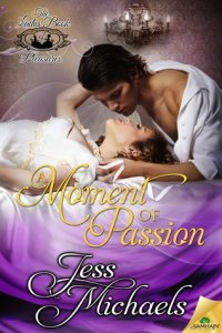 Review – A Moment of Passion (The Ladies Book of Pleasures #2) by Jess Michaels