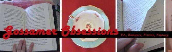 Gossamer Obsessions