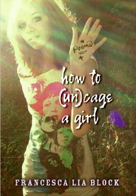 How to un(cage) a girl