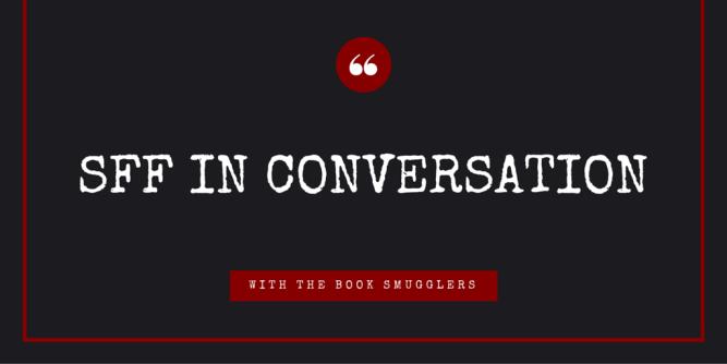 SFF in Conversation