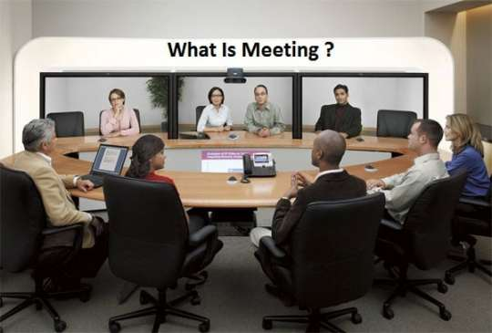 What is meeting?
