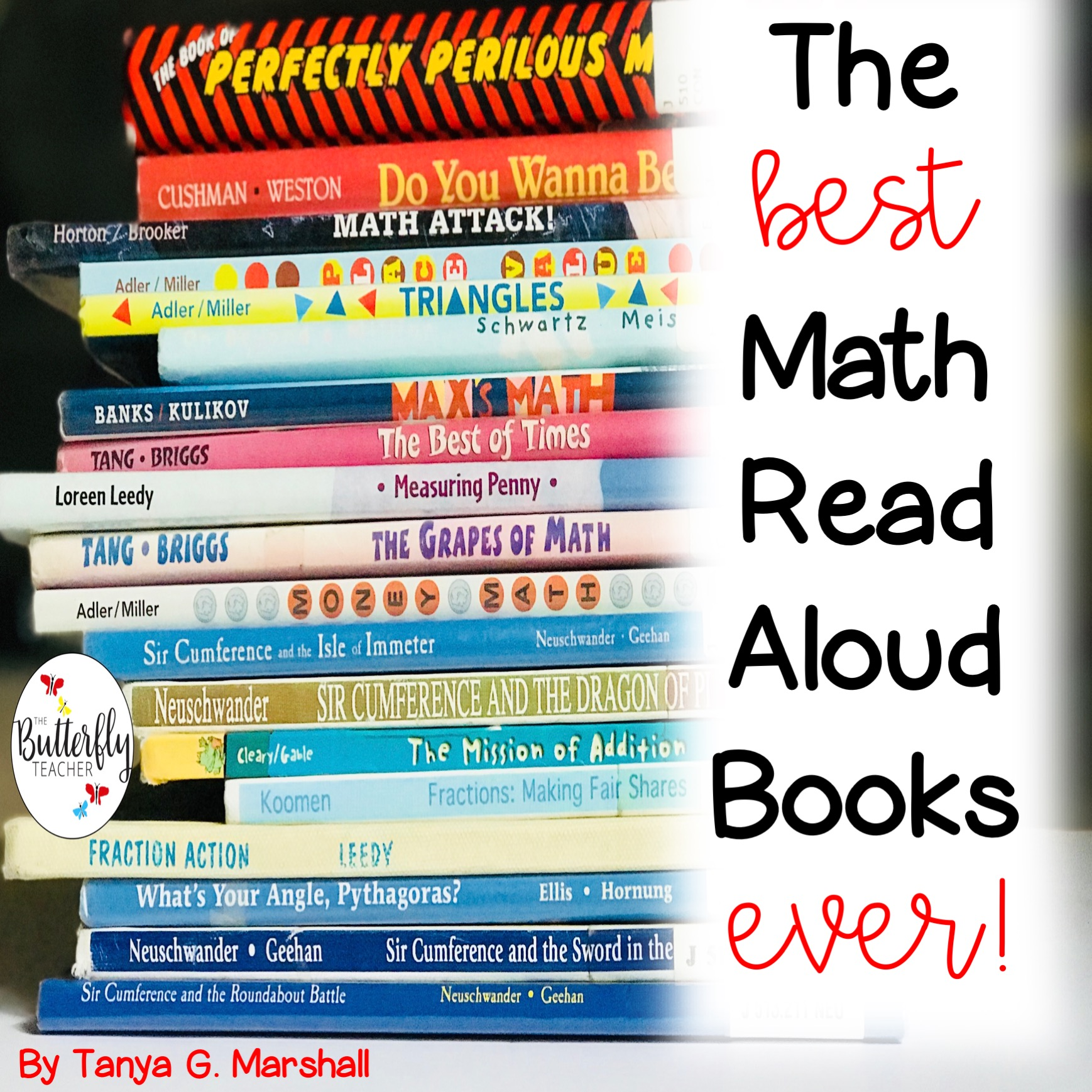 Best Read Ever The Best Books For Math Read Alouds The Butterfly Teacher