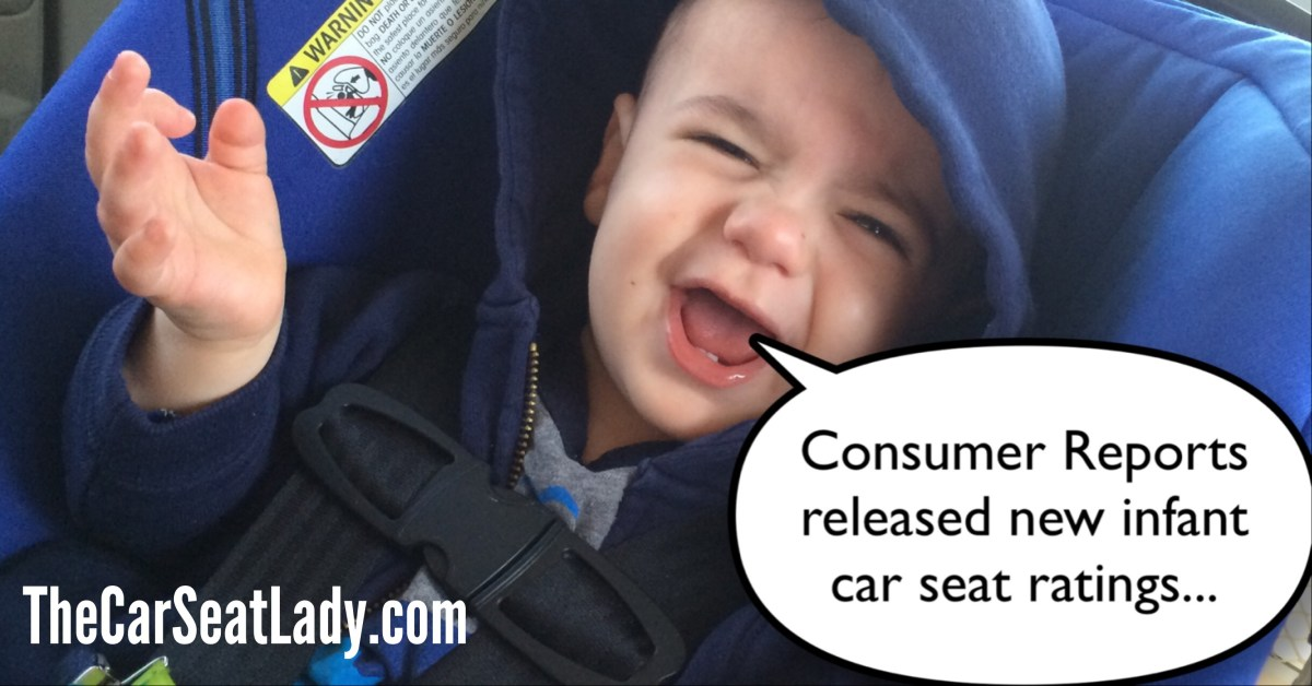 Infant Carrier That Is Not A Car Seat The Car Seat Lady Responds To Consumer Reports' April 2014
