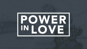 Power In Love